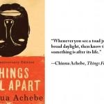 "Chinua Achebe, ""Things Fall Apart"""