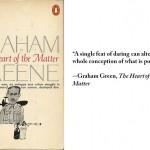 """Graham Greene, """"The Heart of the Matter"""""""