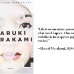 """Haruki Murakami, """"1Q84"""""""