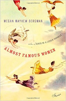 Almost Famous Women by Megan Mayhew Berman