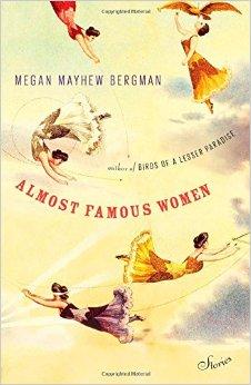 Almost Famous Women by Megan Mayhew Berman